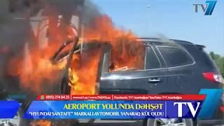 AEROPORT YOLUNDA DƏHƏTLİ QƏZA